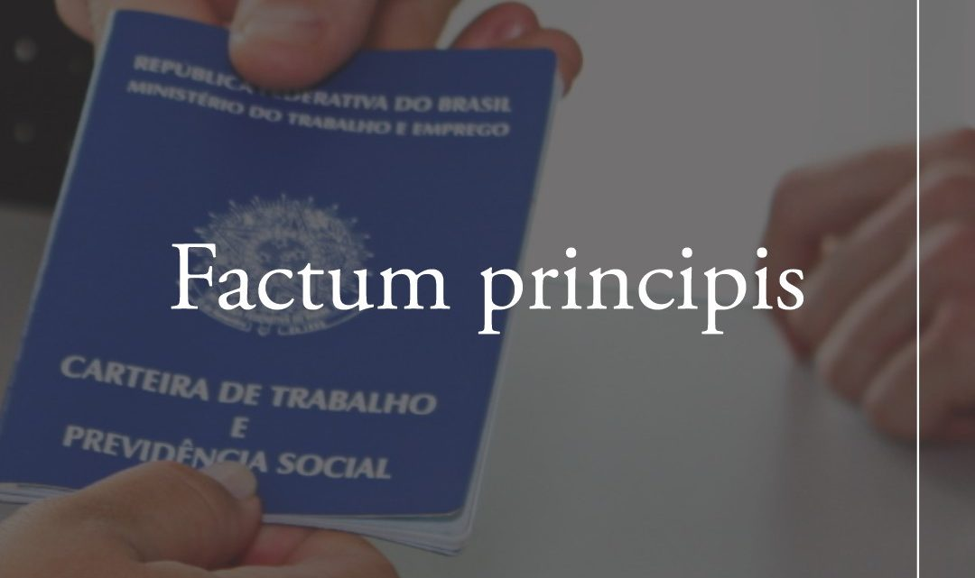 Teoria do Factum Principis – o que é?