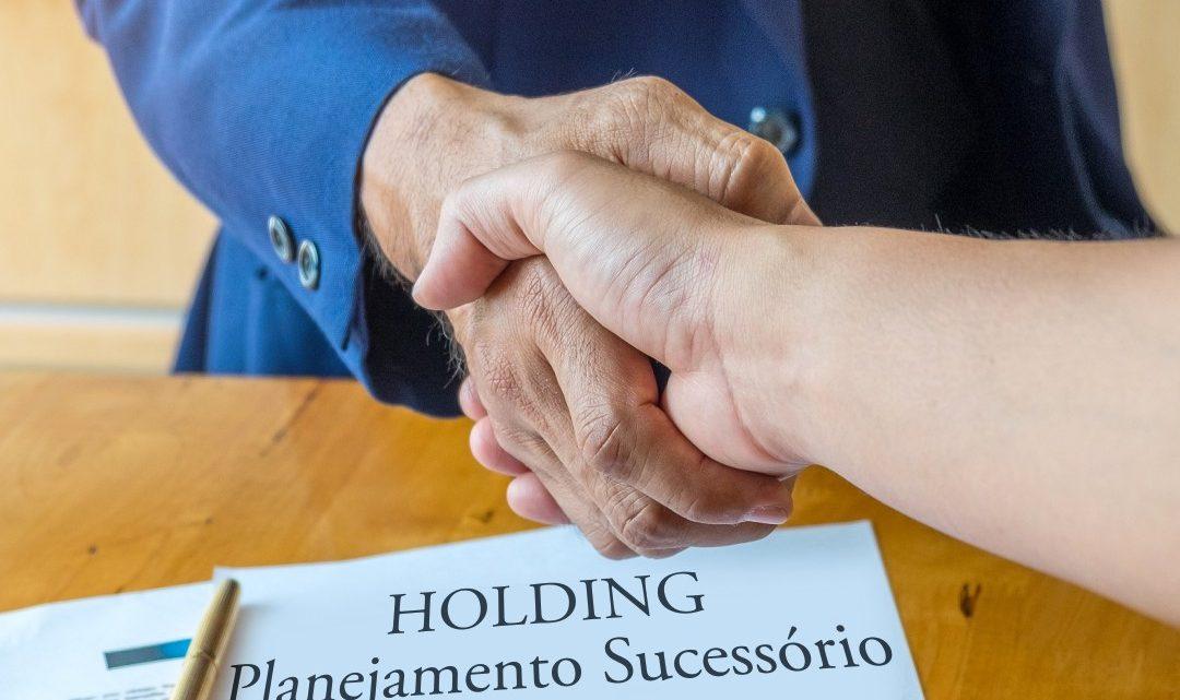 HOLDING – PLANEJAMENTO SUCESSÓRIO