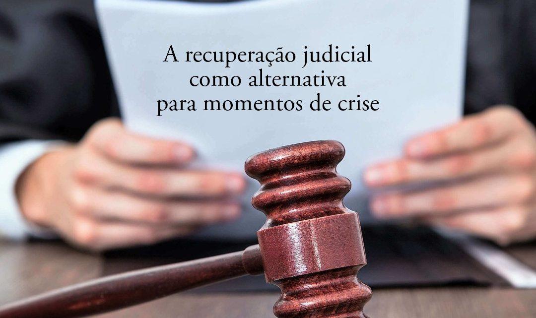 A recuperação judicial como alternativa para momentos de crise