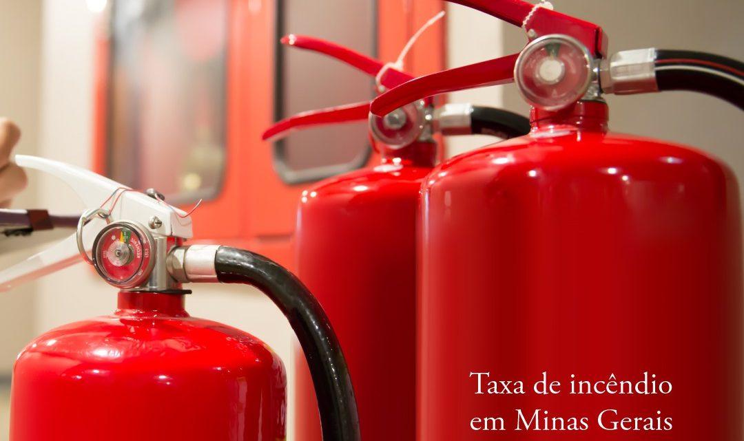 Taxa de incêndio em Minas Gerais é inconstitucional