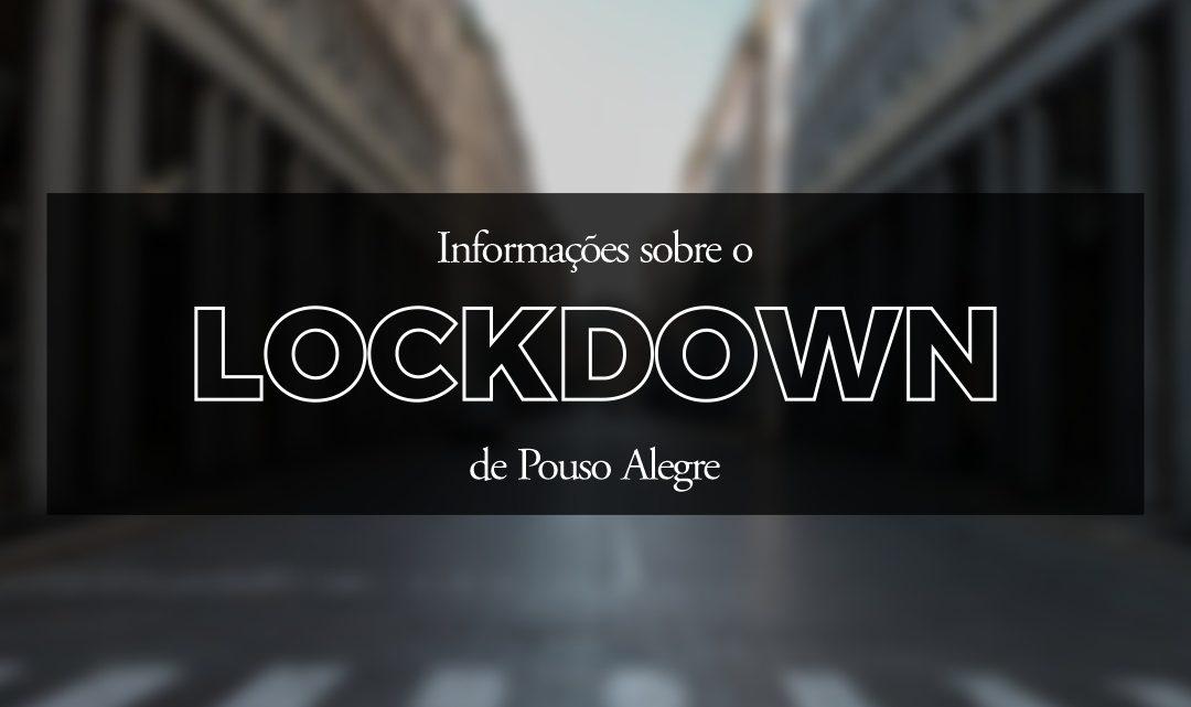 Informações sobre o lockdown de Pouso Alegre